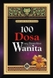 100 Dosa yang Diremehkan Wanita